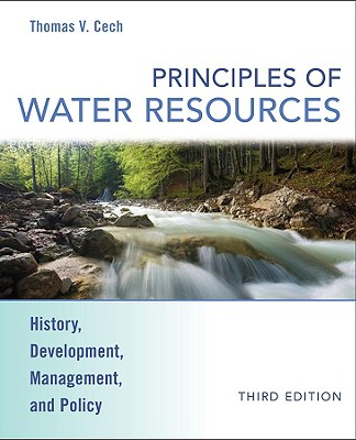 Principles of Water Resources By Cech, Thomas V.