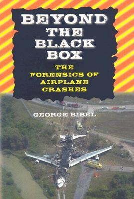 Beyond the Black Box By Bibel, George